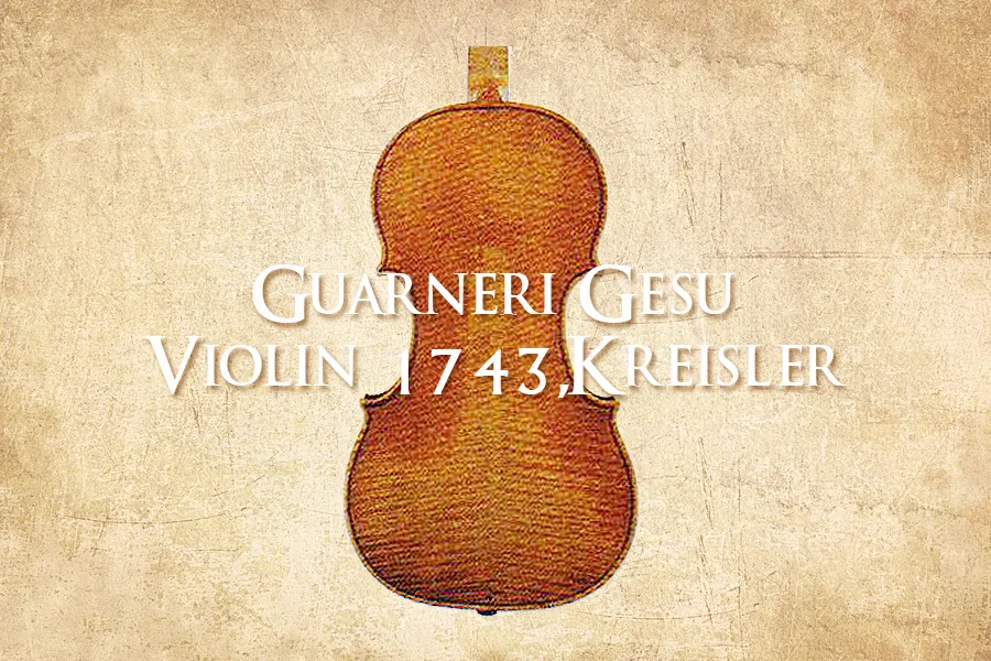 Guarneri Gesu:Violin 1743,Kreisler
