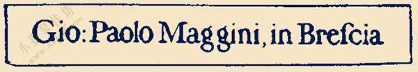 乔凡尼‧保罗‧马吉尼(Giovanni Paolo Maggini,1580-c.1630)